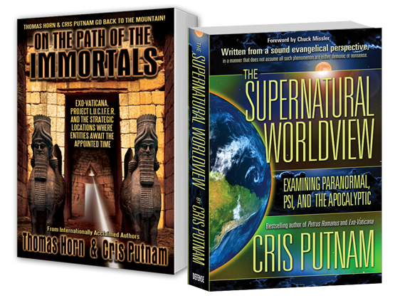 The Cris Putnam Package (2 books- The Supernatural Worldview & The  Immortals)