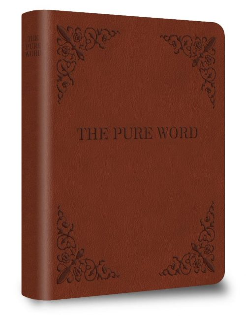 The Pure Word Bible: A New Testament Translation From the Original Greek by  Brent Miller (Leather Bound Version) *FREE SHIPPING WITHIN USA*