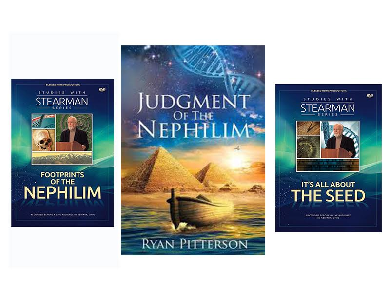 Judgment of the Nephilim Package - Spectacular, Ground-Breaking Research on  Genesis 6 by Ryan Pitterson AND Gary Stearman ***5-STAR Stearman