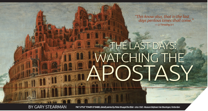The Last Days: Watching the Apostasy - The Prophecy Watchers