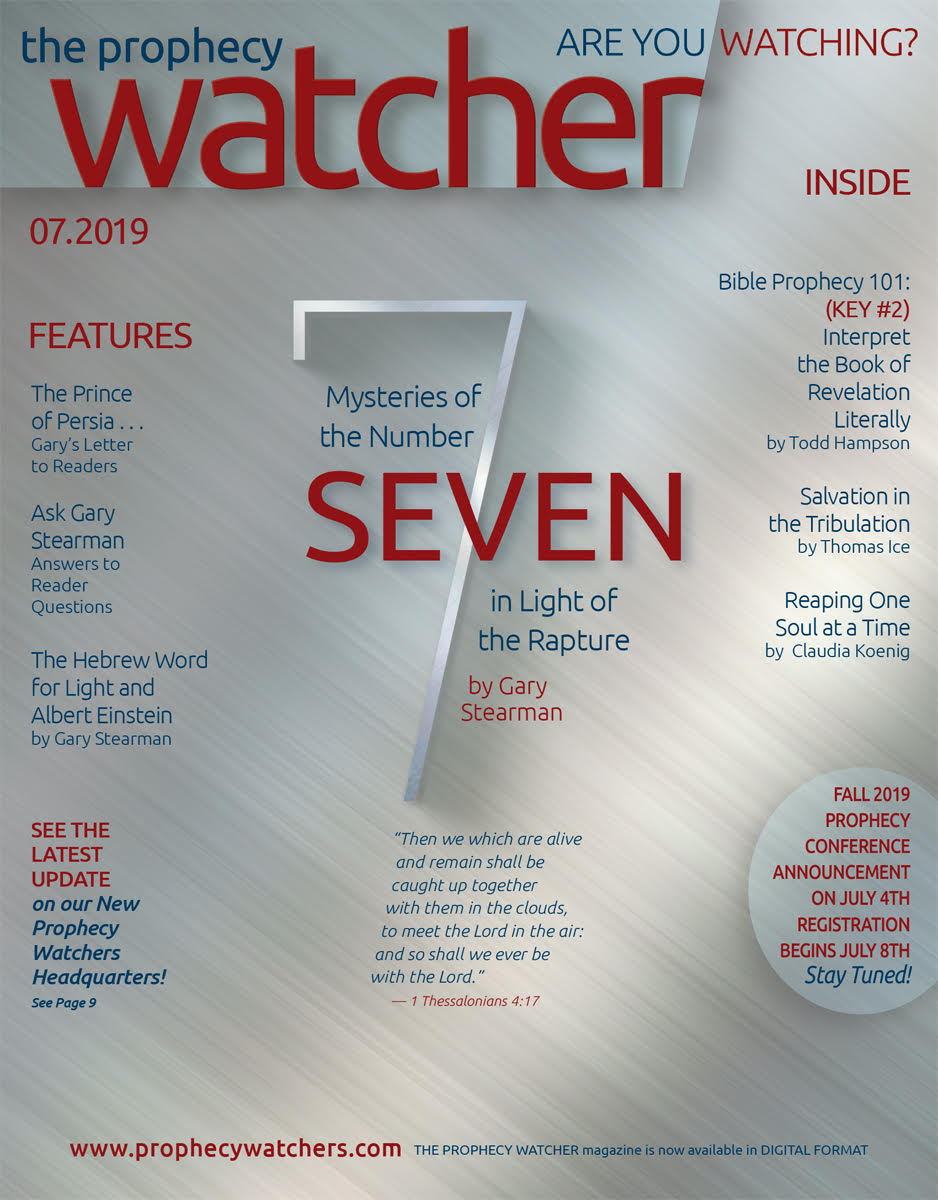 ***USA Only*** The July 2019 Issue of The Prophecy Watcher Magazine - FREE  SHIPPING in the USA!